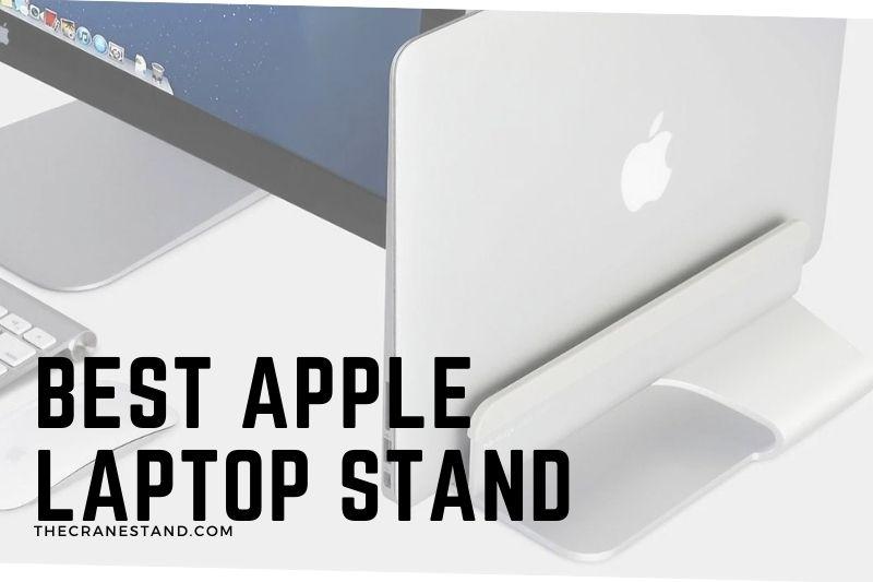 Best Apple Laptop Stand