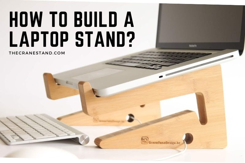 How To Build A Laptop Stand (1)